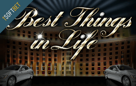 Best Things in Life Online Slot Overview for Pokies Players
